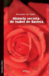 Historia secreta de Isabel de Baviera