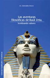Las aventuras filosóficas de Raúl Zeta. Sembrando valores