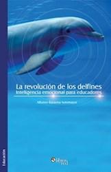 La revolución de los delfines. Inteligencia emocional para educadores