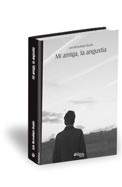 Libro Mi amiga, la angustia