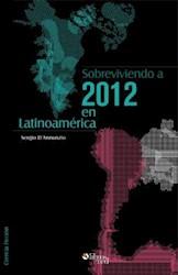 Sobreviviendo a 2012 en Latinoamérica