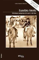 Eusebio Merlo. Décimas camperas de ayer y de hoy - fragmento de regalo