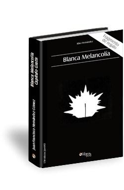 Libro Blanca melancolía - capítulo gratis