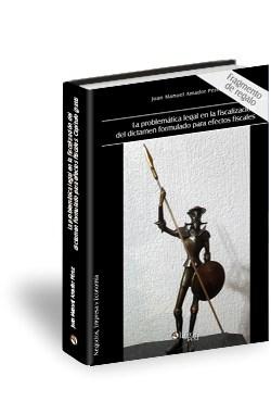 Libro La problemática legal en la fiscalización del dictamen formulado para efectos fiscales. Capítulo gratis