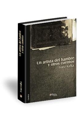 Libro Un artista del hambre y otros cuentos