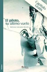 El piloto, su último vuelo. Capítulo gratis