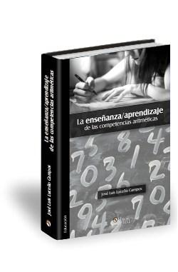 Libro La enseñanza/aprendizaje de las competencias aritméticas