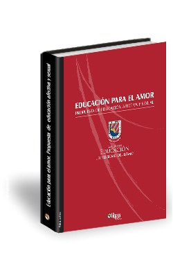 Libro Educación para el amor. Propuesta de educación afectiva y sexual