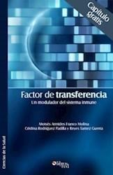 Factor de transferencia. Un modulador del sistema inmune. Capítulo gratis