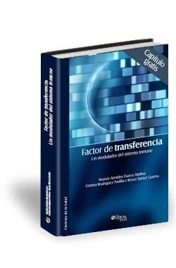 Libro Factor de transferencia. Un modulador del sistema inmune. Capítulo gratis