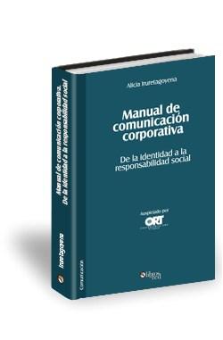 Libro Manual de comunicación corporativa. De la identidad a la responsabilidad social