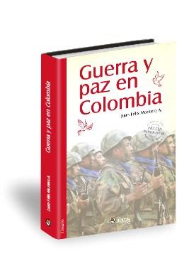 Libro Guerra y paz en Colombia
