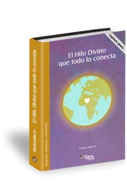 Libro El Hilo Divino que todo lo conecta. Capítulo gratis