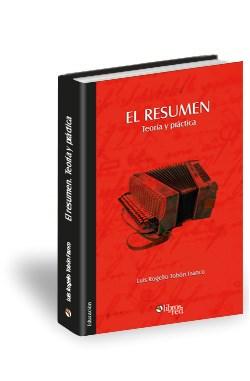 Libro El resumen. Teoría y práctica