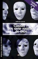 Claudio y los siete rostros de Dios. Capítulo gratis