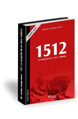 Libro 1512. La conquista de un reino. Capítulo gratis