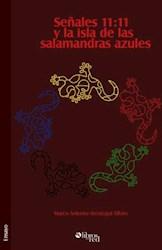 Señales 11:11 y la isla de las salamandras azules
