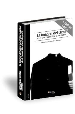 Libro La imagen del clero en el cine español de la transición. Capítulo gratis