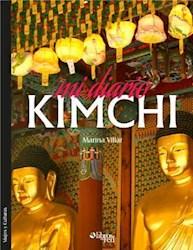 Mi diario kimchi. Una mirada latina sobre Asia