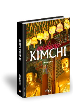 Libro Mi diario kimchi. Una mirada latina sobre Asia