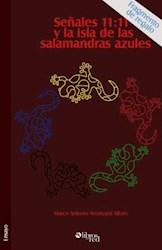 Señales 11:11 y la isla de las salamandras azules. Fragmentos de regalo