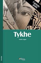 Tykhe. Capítulo gratis