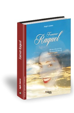 Libro Forever Raquel, the True Story of a Love that Transcends this Life
