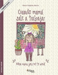 Cuando mamá sale a trabajar. Capítulo gratis. When mama goes out to work. Free chapter