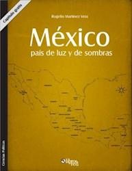 México, país de luz y de sombras. Capítulo gratis