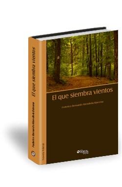 Libro El que siembra vientos