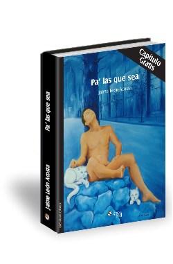 Libro Pa' las que sea. Capítulo gratis