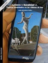 Género y Ruralidad 2. Nuevas identidades en las chilotas de hoy. Capítulo gratis