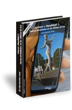 Libro Género y Ruralidad 2. Nuevas identidades en las chilotas de hoy. Capítulo gratis