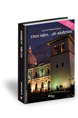Libro Cinco siglos... ¡de adulterios! Capítulo gratis
