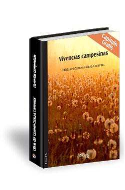 Libro Vivencias campesinas. Capítulo gratis