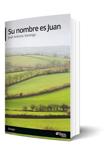 Libro Su nombre es Juan. Capítulo gratis
