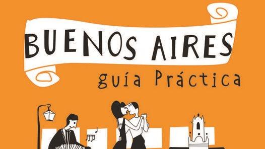 Buenos Aires; guía practica
