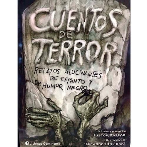 CUENTOS DE TERROR - RELATOS ALUCINANTES DE ESPANTO Y HUMOR NEGRO